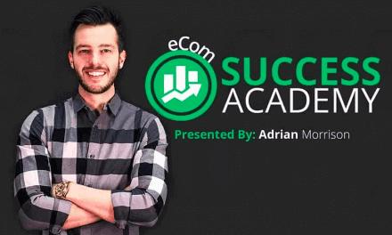 eCom Success Academy Review - Is Adrian Morrison's Course Legit?