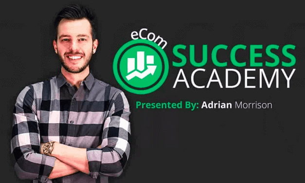 eCom Success Academy Review - Is Adrian Morrison's Course Legit?
