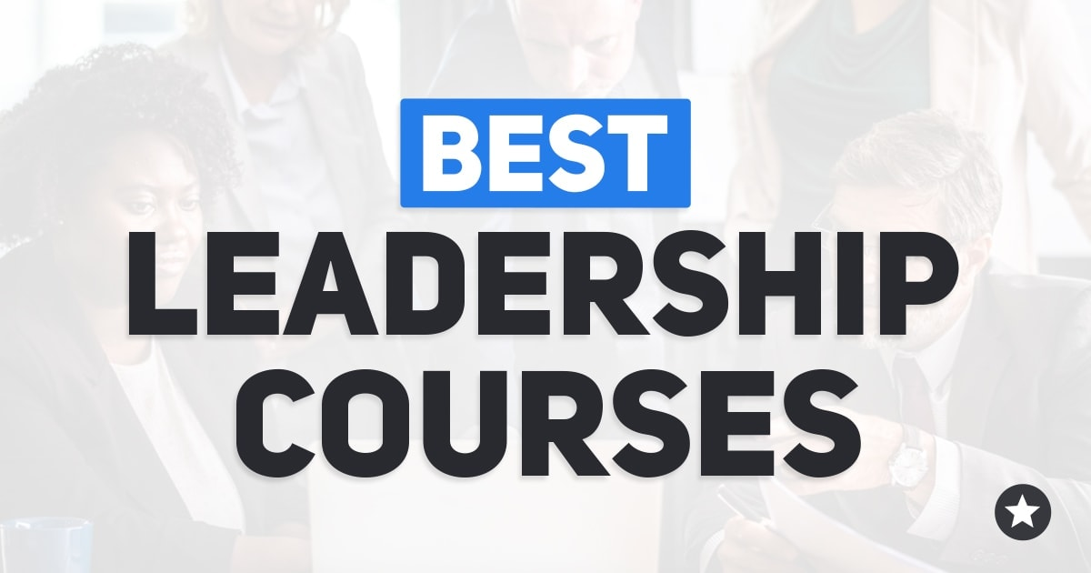 Best Leadership Courses – The Top 19 Choices