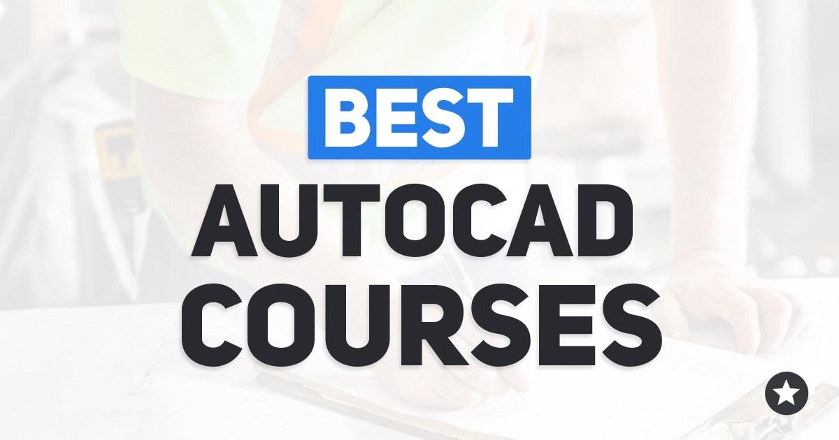 Best AutoCAD Courses