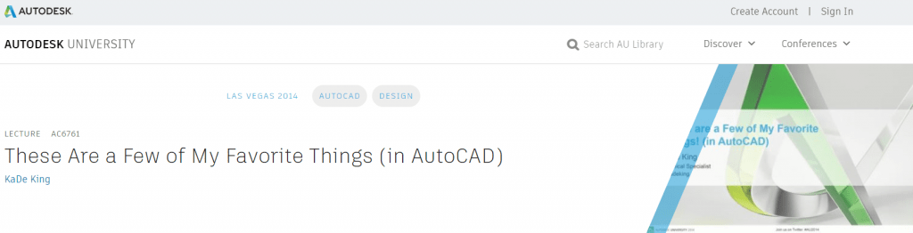 These Are a Few of My Favorite Things (in AutoCAD) - Autodesk University