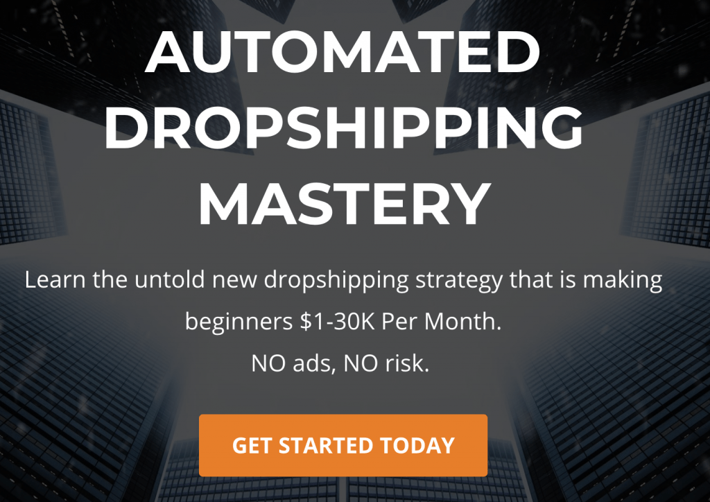 Automated Dropshipping Academy Intro