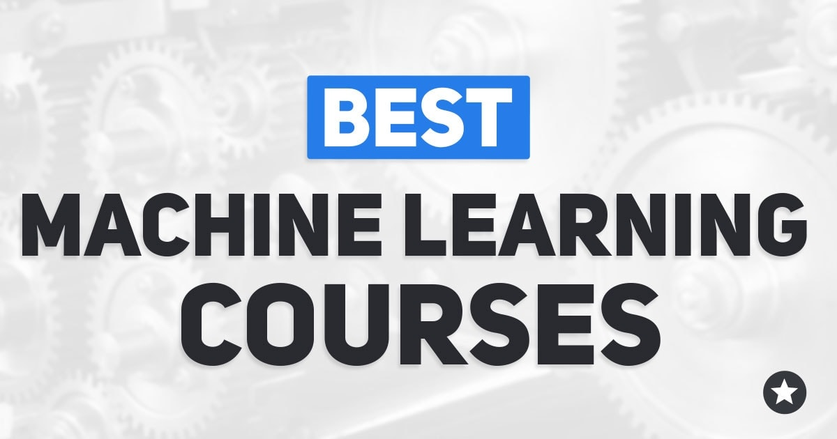 Best Machine Learning Courses