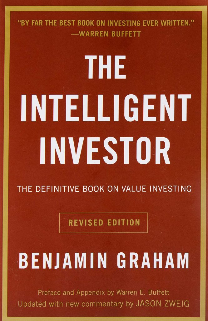 The Definitive Book on Value Investing by Benjamin Graham