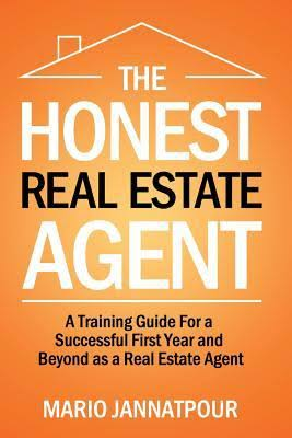 The Honest Real Estate Agent by Mario Jannatpour