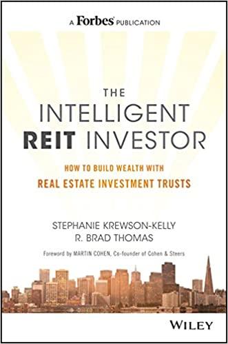The Intelligent REIT Investor by R. Brad Thomas and Stephanie Krewson-Kelly
