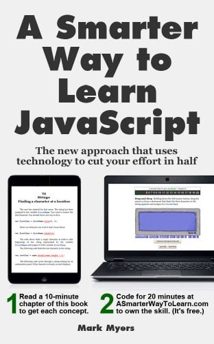 A Smarter Way to Learn JavaScript by Mark Myers