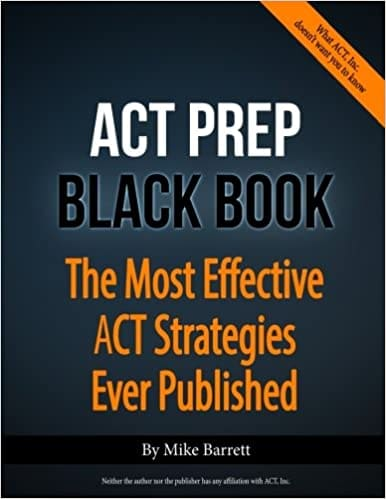 ACT Prep Black Book by Mike Barrett