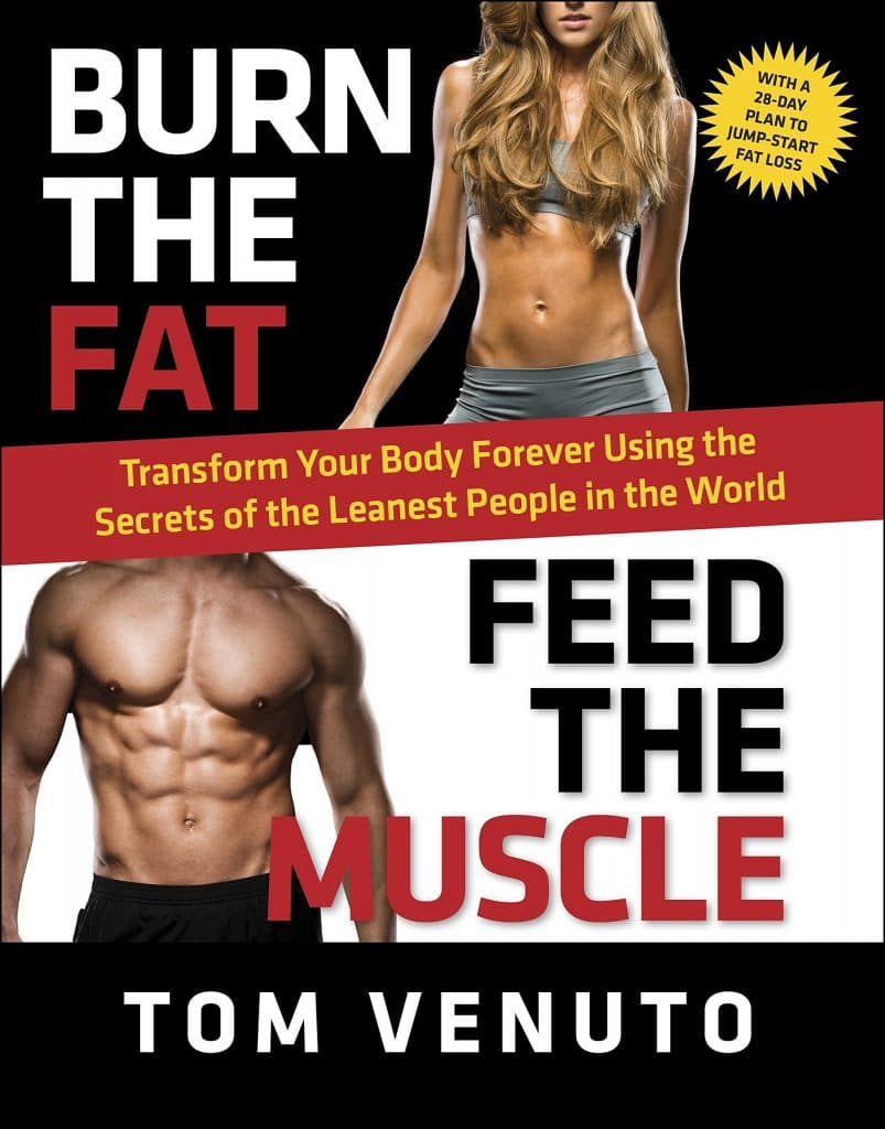 Burn the Fat Feed the Muscle