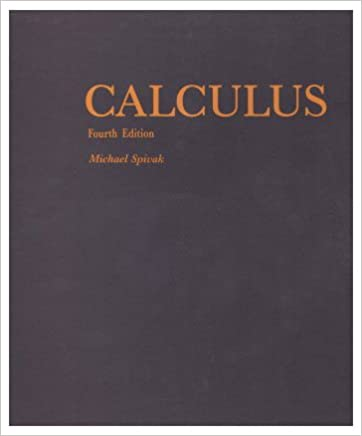 Calculus by Michael Spivak
