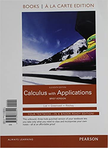 Calculus with Applications by Margaret L. Lial