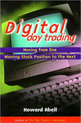 Digital Day Trading by Howard Abell