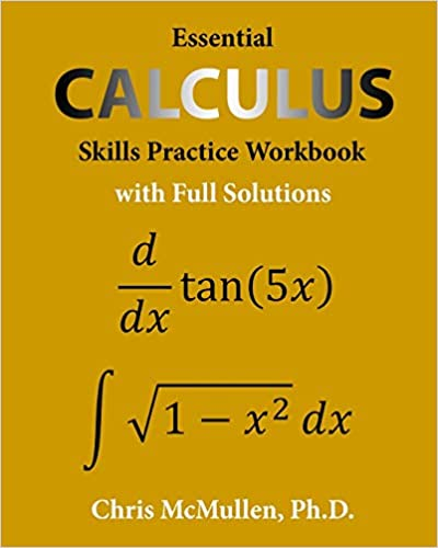 Essential Calculus Skills Practice by Chris McMullen