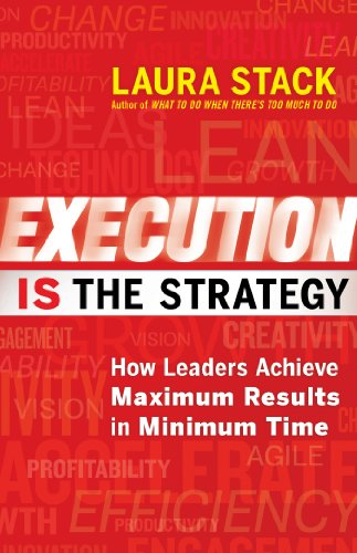 Execution IS The Strategy by Laura Stack