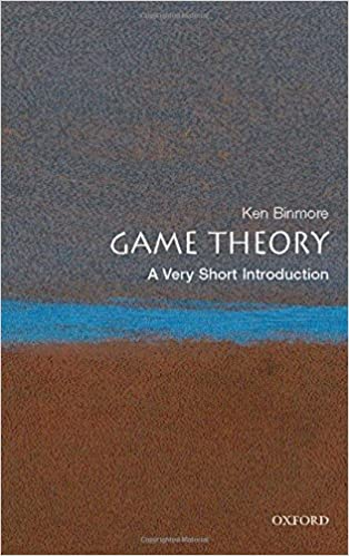Game Theory: A Very Short Introduction by Kenneth Binmore