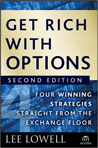 Get Rich With Options by Lee Lowell