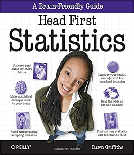 Head First Statistics: A Brain-Friendly Guide by Dawn Griffiths