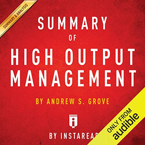 High Output Management by Andrew Grove