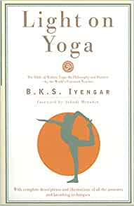 Light on Yoga by B. K. S. Iyengar