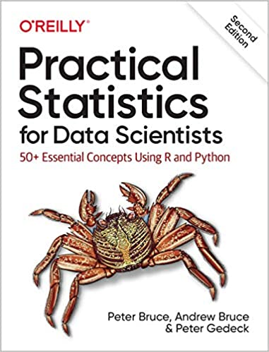 Practical Statistics for Data Science by Andrew Bruce, Peter C. Bruce, and Peter Gedeck