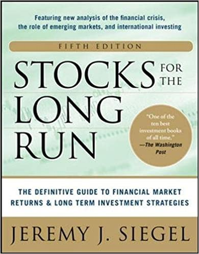 Stocks for the Long Run by Jeremy Siegel