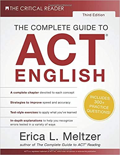 The Complete Guide to ACT English by Erica Meltzer