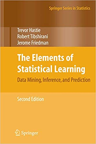 The Elements of Statistical Learning by Trevor Hastie, Robert Tibshirani, and Jerome Friedman