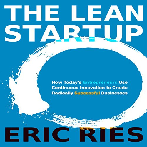 The Lean Startup by Eric Ries