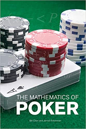 The Mathematics of Poker by Bill Chen