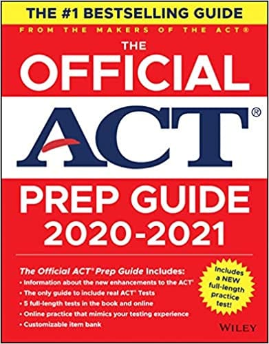 The Official ACT Prep Guide 2020 - 2021 by ACT