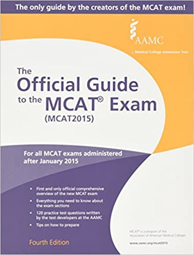 The Official Guide to the MCAT Exam by Association of American Medical Colleges