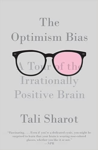 The Optimism Bias by Tali Sharot