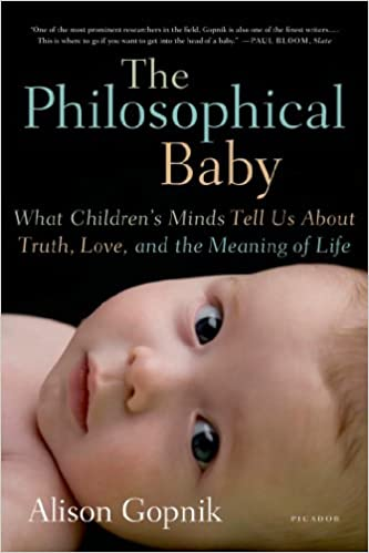 The Philosophical Baby by Alison Gopnik