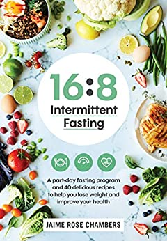 16-8 Intermittent Fasting by Jaime Rose Chambers