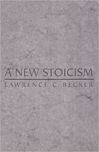 A New Stoicism by Lawrence C. Becker