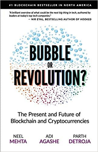 Blockchain Bubble or Revolution by Aditya Agashe, Neel Mehta, and Parth Detroja