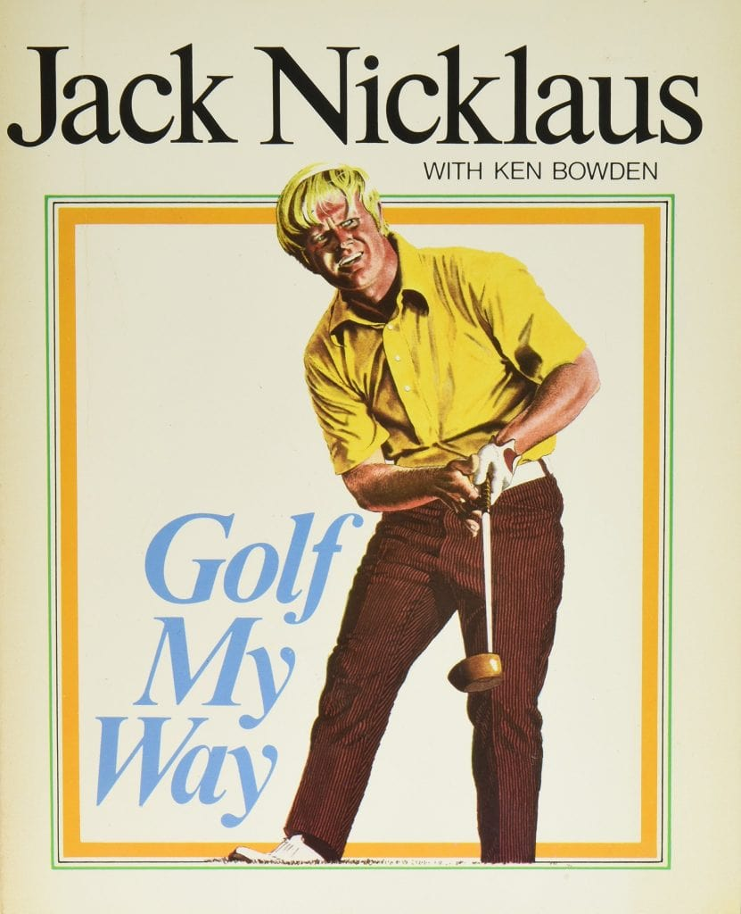 Golf My Way by Jack Nicklaus and Ken Bowden