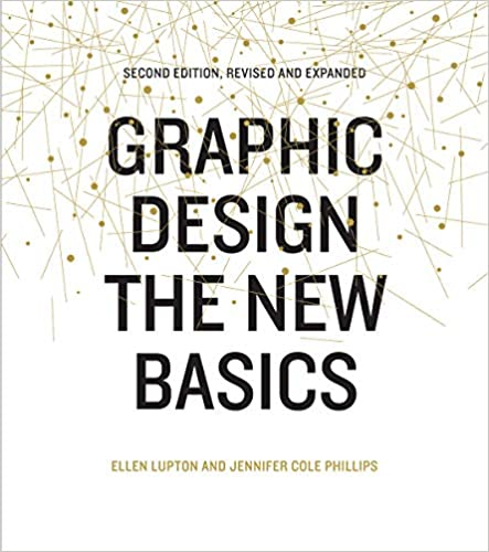 Graphic Design- The New Basics by Ellen Lupton