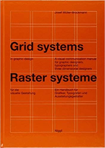 Grid Systems in Graphic Design by Josef Muller-Brockmann