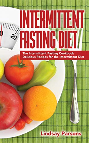 Intermittent Fasting Diet by Lindsay Parsons