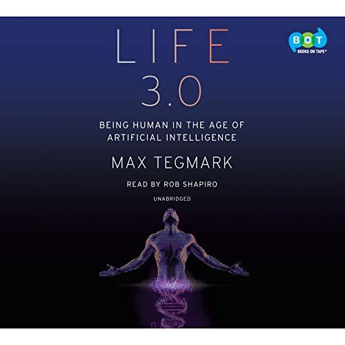 Life 3.0 by Max Tegmark