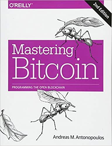 Mastering Bitcoin by Andreas Antonopoulos