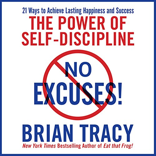 No Excuses!- The Power of Self Discipline book