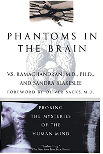 Phantoms in the Brain by Sandra Blakeslee and V. S. Ramachandran
