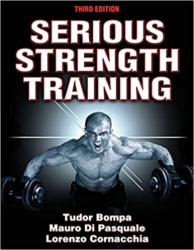 Serious Strength Training by Tudor Bompa