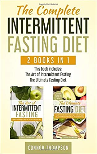 The Art of Intermittent Fasting by Connor Thompson