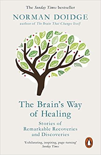 The Brain's Way of Healing by Norman Doidge