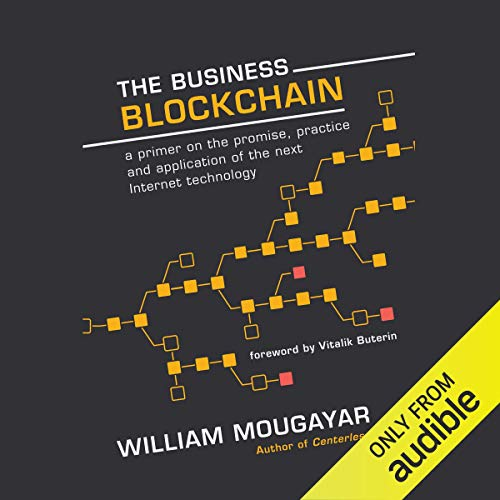 The Business Blockchain by William Mougayar