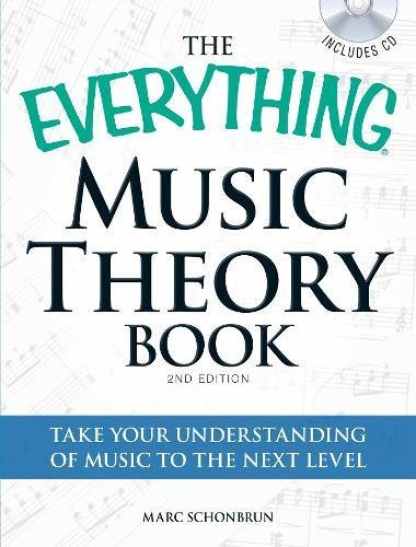 The Everything Music Theory Book by Marc Schonbrun