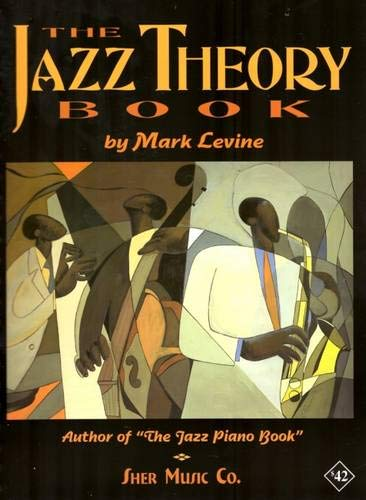 The Jazz Theory by Mark Levine